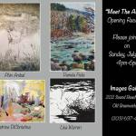 Meet the Artists Opening Reception at Images Gallery 202 Sound Beach Avenue, Old Greenwich, CT.
