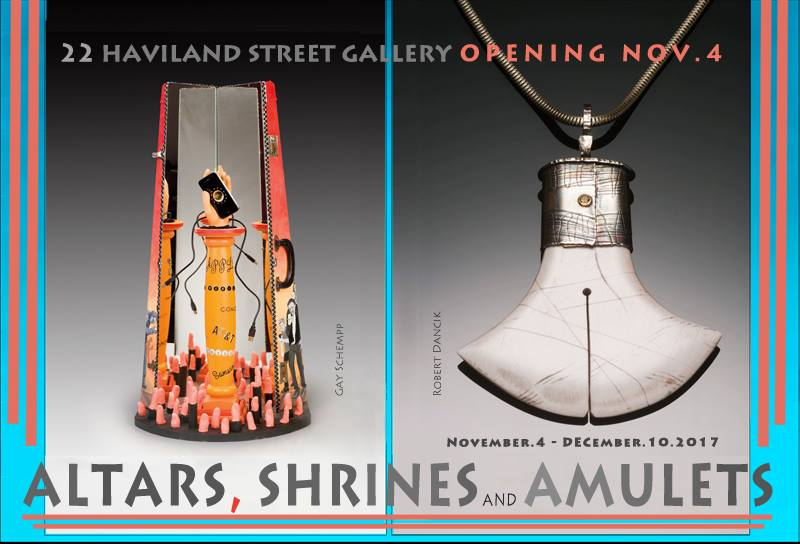 """Altars, Shrines and Amulets"" at 22 Haviland Street Gallery"