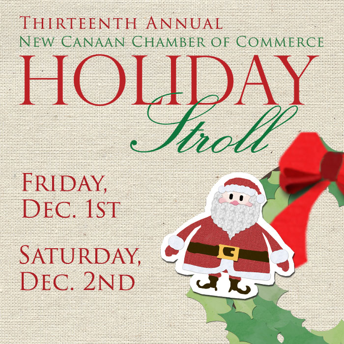 The Thirteenth Annual Holiday Stroll in New Canaan