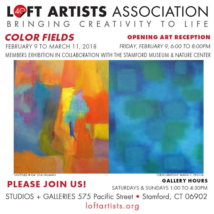 Color Fields: Members Exhibition Opening Reception at Loft Artists Association Friday, February 9, 2018 at 6:00 PM – 8:00 PM