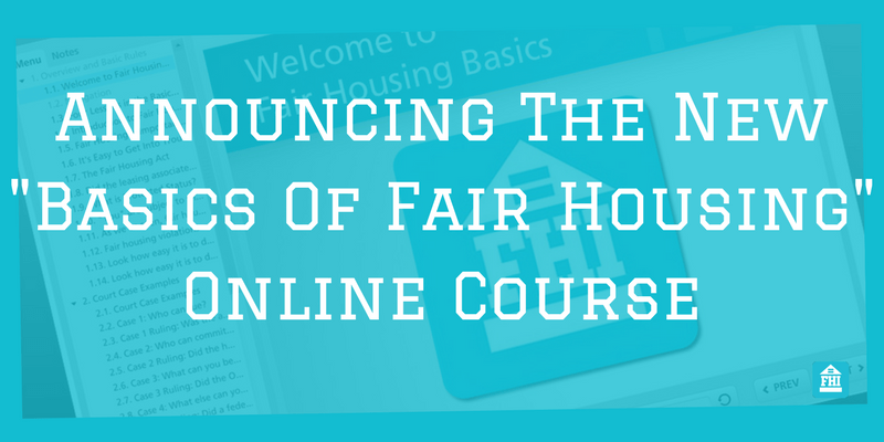 Announcing The New Basics of Fair Housing Online Course