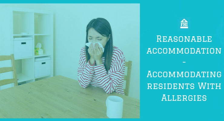 Reasonable Accommodation - Accommodating Residents With Allergies
