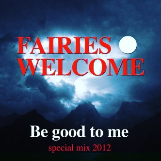 Be good to me - Single Re-release 2012