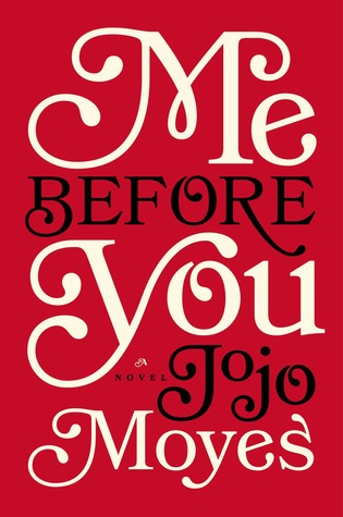 Me Before You by Jojo Moyes | Fairly Southern