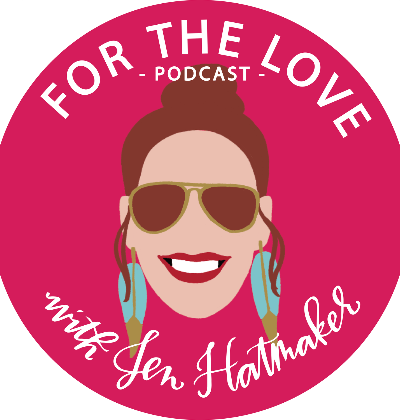 For the Love Podcast wtih Jen Hatmaker | Fairly Southern