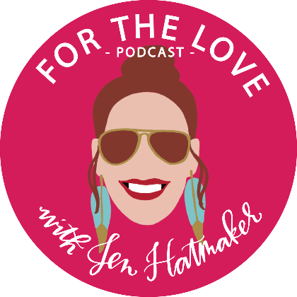 For the Love Podcast wtih Jen Hatmaker   Fairly Southern
