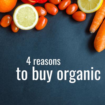 Why I Buy Organic