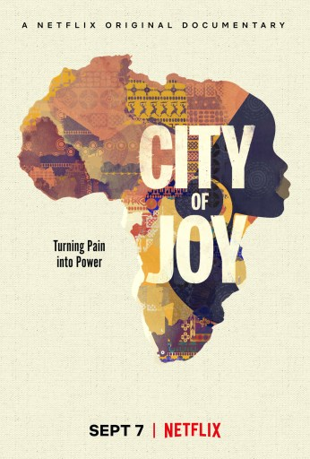 City of Joy - 10 Social Justice Documentaries on Netflix to Add to Your Queue  |  Fairly Southern