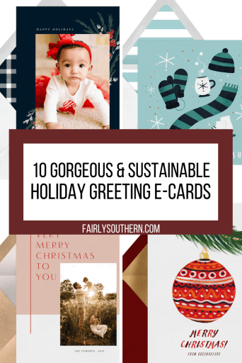 10 Gorgeous & Sustainable Holiday Greeting E-Cards from Greenvelope | Fairly Southern