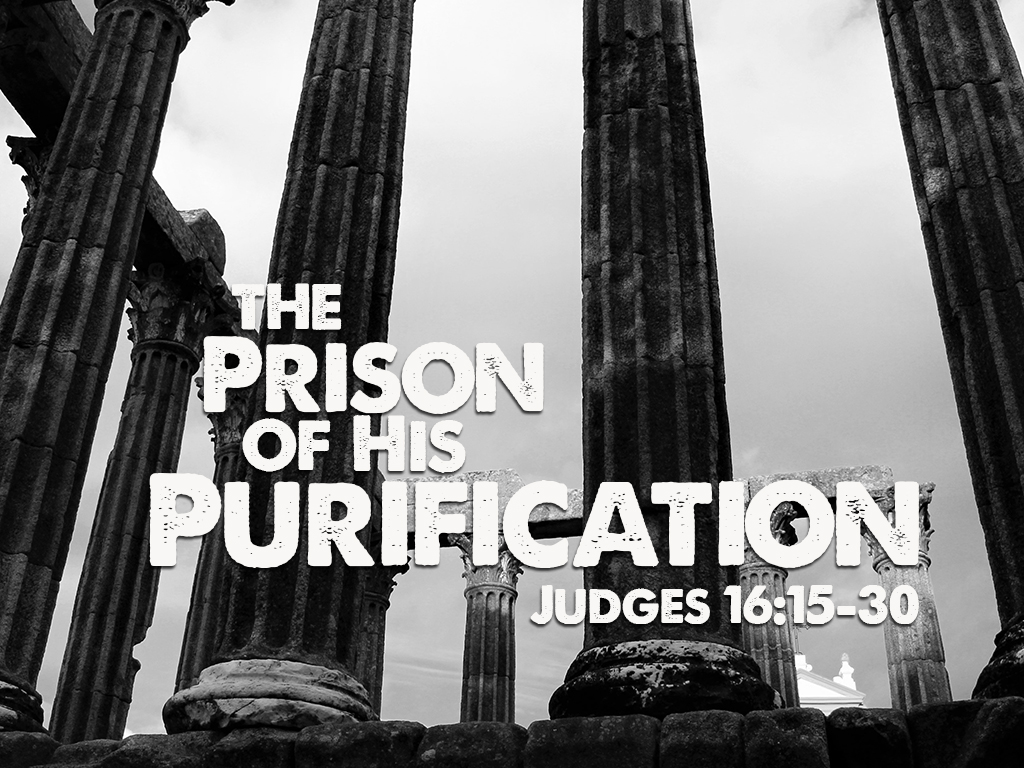 The Prison of His Purification Part 2