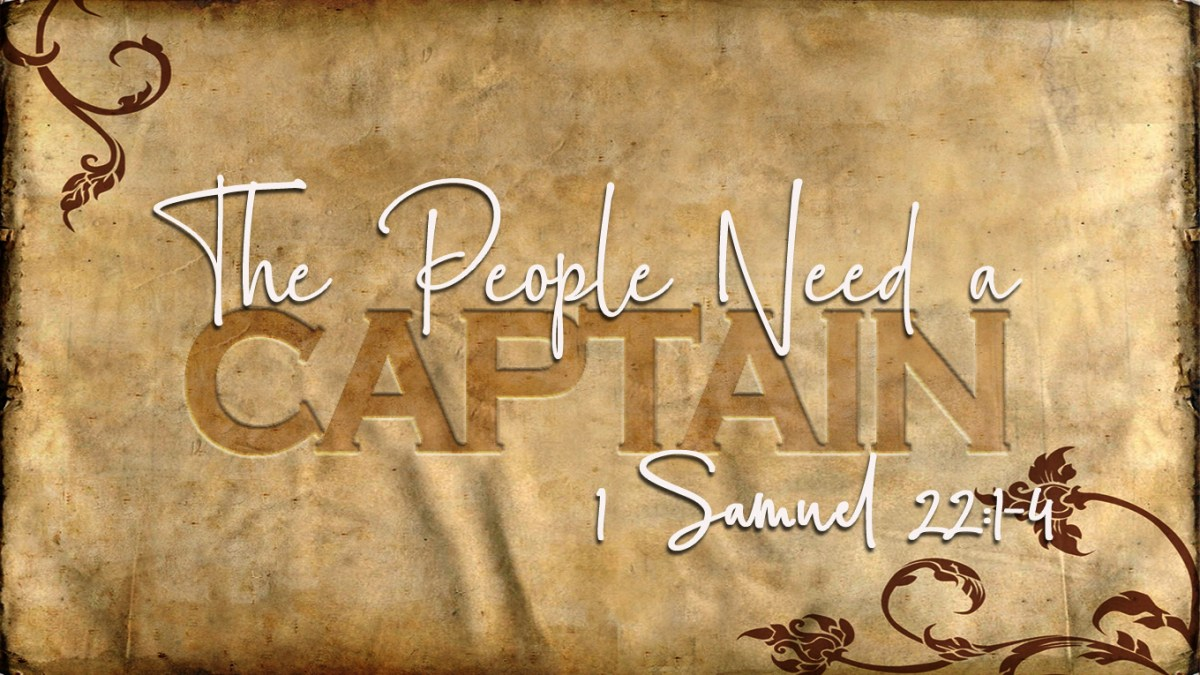 The People Need a Captain