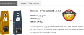 8,85 euro/375 gram - http://www.moyeecoffee.com/product-categorie/koffie-thuis/
