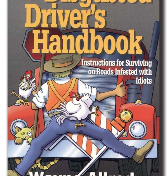 Disgusted Driver's Handbook   2-1007