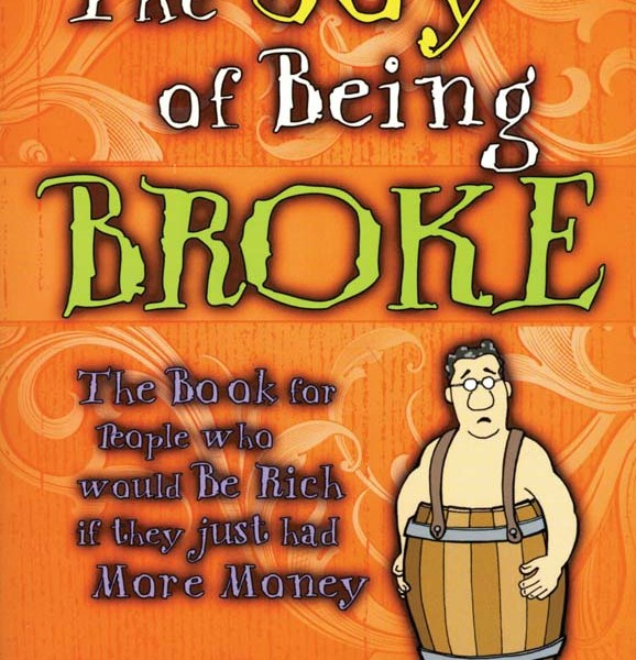 The Joy of Being Broke   2-2010