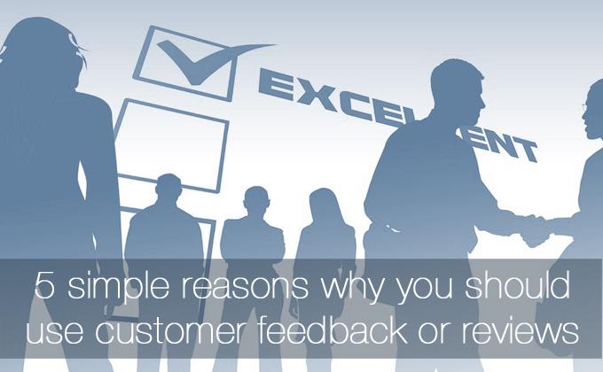 customer feedback or reviews