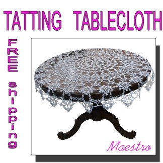 White tatting tablecloth Maestro