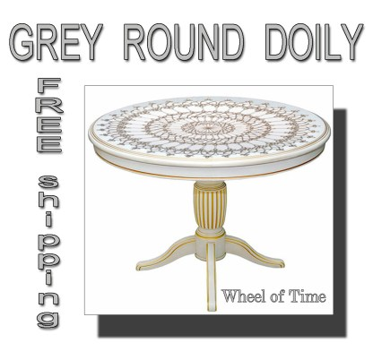 Grey doily Wheel of Time