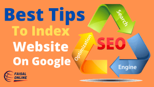 Read more about the article The Best Tips to Fast Index Website On Google (100% Works)