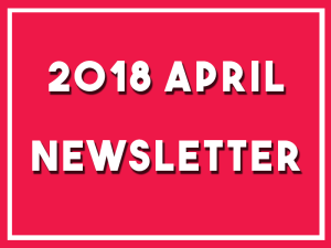 Click here to read my newsletter for April 2018