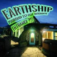 Earthship interdite