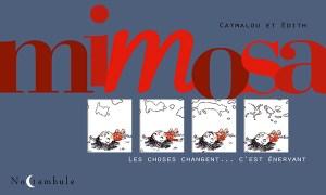 Mimosa de Catmalou et Édith