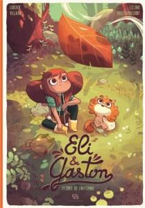 Eli & Gaston - L'esprit de l'automne - Ludovic Villain - Céline Derenaucourt