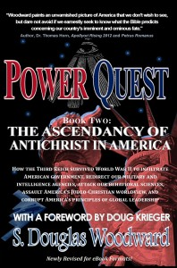 POWER QUEST, BOOK TWO: The Ascendancy of Antichrist in America