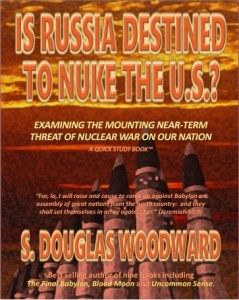 Is Russia Destined to Nuke the U.S.?