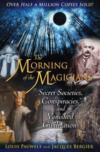 Pauwels and Bergier - The Morning of the Magicians