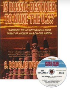 IS RUSSIA DESTINE TO NUKE THE U.S.? PLUS DVD OF 1 HR. LECTURE