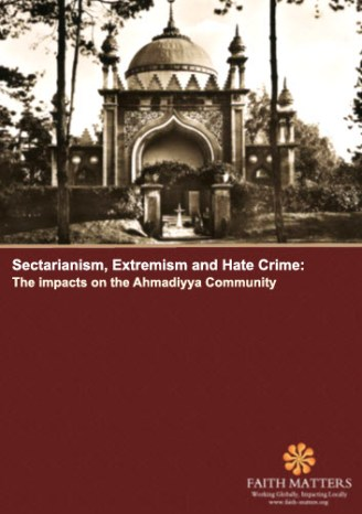 Report entitled 'Sectarianism, Extremism and Hate Crime: The Impacts on the Ahmaddiya Community'