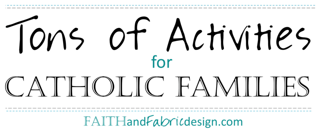 Tons-Activities-Projects-Ideas-Catholic-Families
