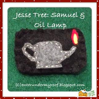 Jesse Tree Ornaments: Samuel & Lamp of God