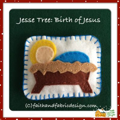 Jesse Tree Ornament: Baby Jesus, Birth of Christ