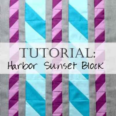 Tutorial: Harbor Sunset Quilt Block