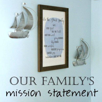 Faith-Filled Family Mission Statement