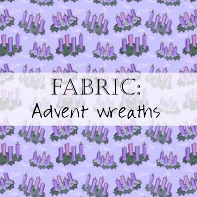 Fabric: Advent Wreaths