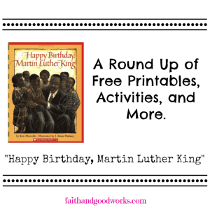 A Round Up of Free Printables for Martin Luther King study