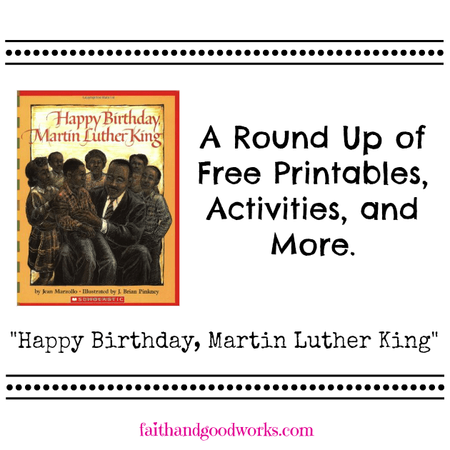 Martin Luther King, Jr Printables & Activities Round Up