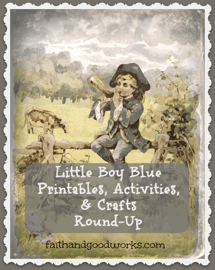 Little Boy Blue: Free Printables & Activities