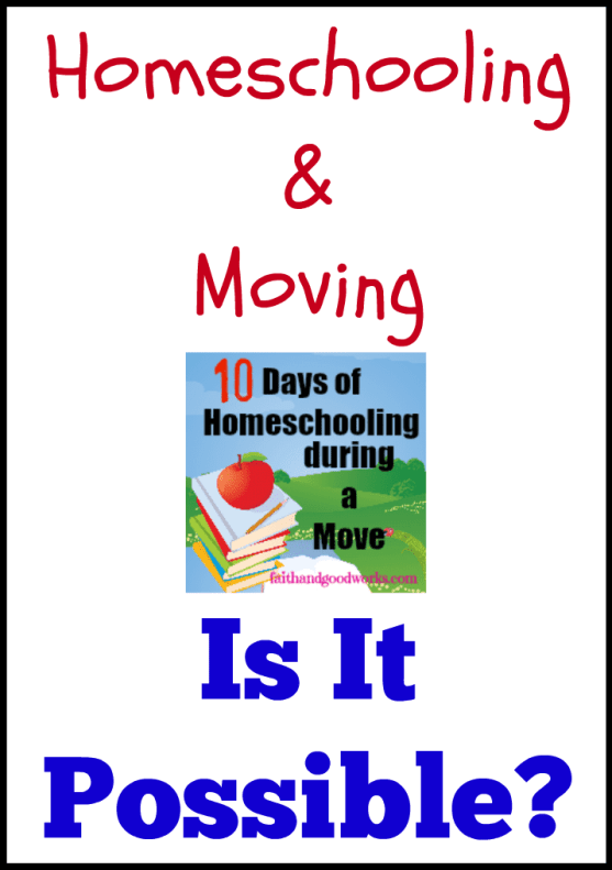 homeschooling and moving