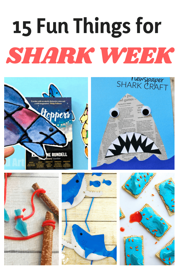 15 Fun (Educational) Shark Week Activities