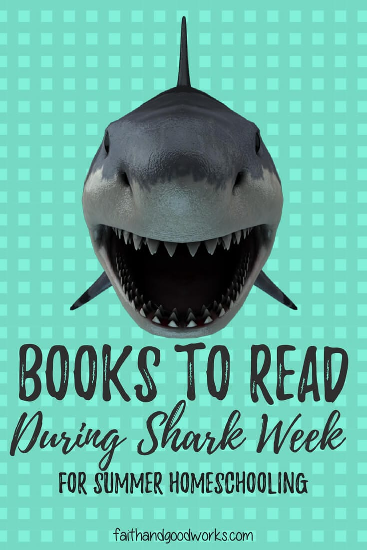 Books to Read During Shark Week for Summer Homeschooling