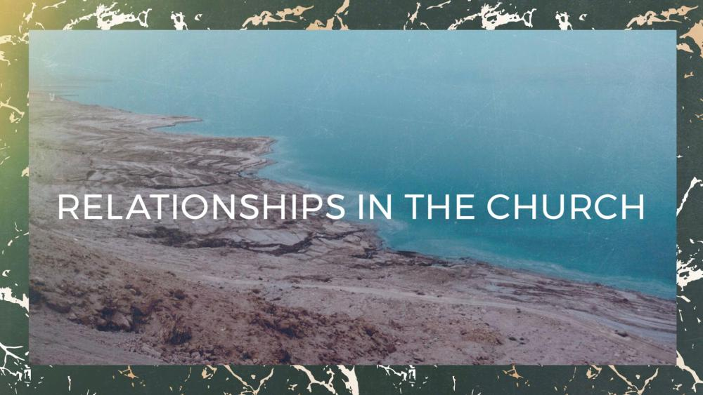 Relationships in the Church