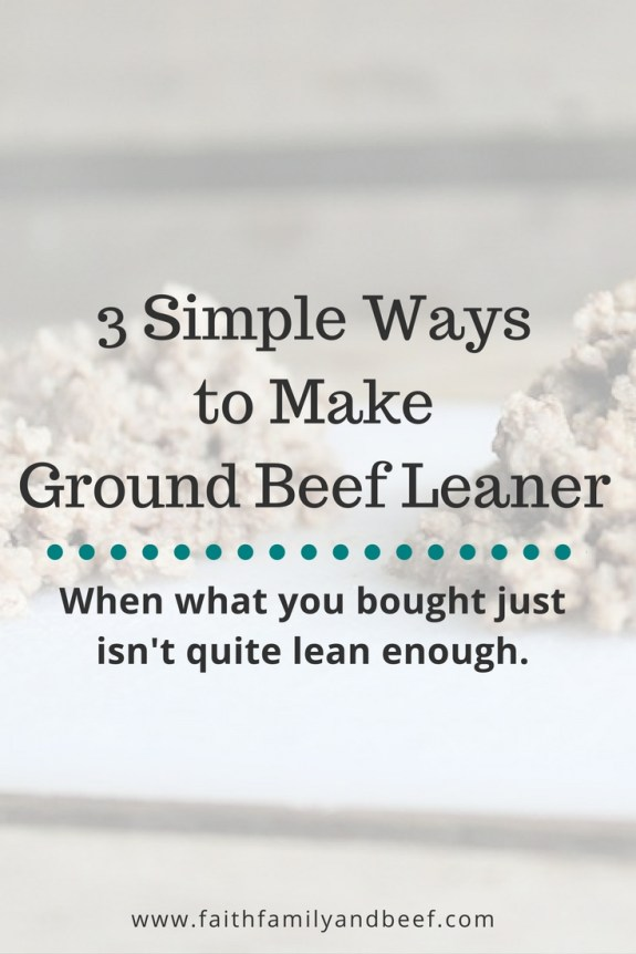 3 Simple Ways to Make Ground Beef Leaner - When what you bought just isn't quite lean enough.