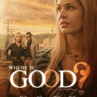 Where is Good? - With Writer, Director Ricky Burchell