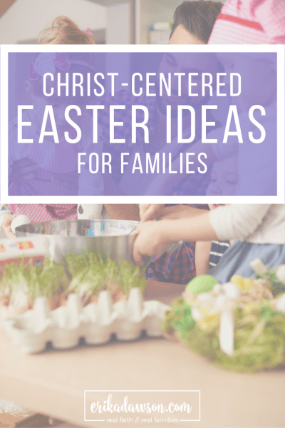 lots of great ideas for keeping Easter all about Jesus