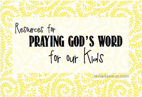 tools to help pray Scripture for our children