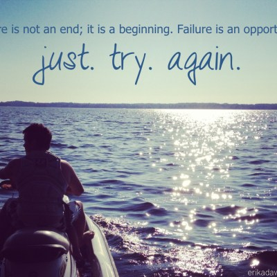 failure is not an end; it is a beginning. failure is an opportunity