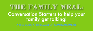 Conversation Starters for Families {a FREE printables!}